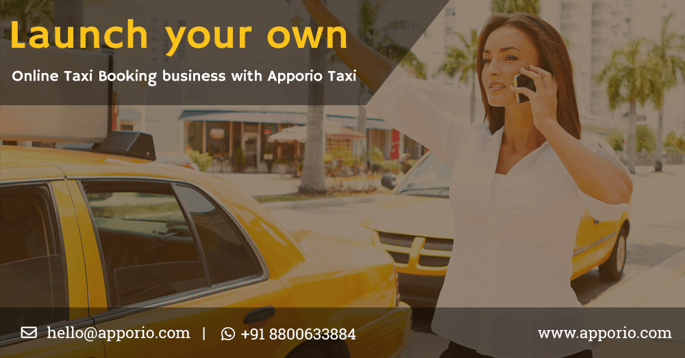 launch-your-own-online-taxi-booking-business-with-apporio-taxi